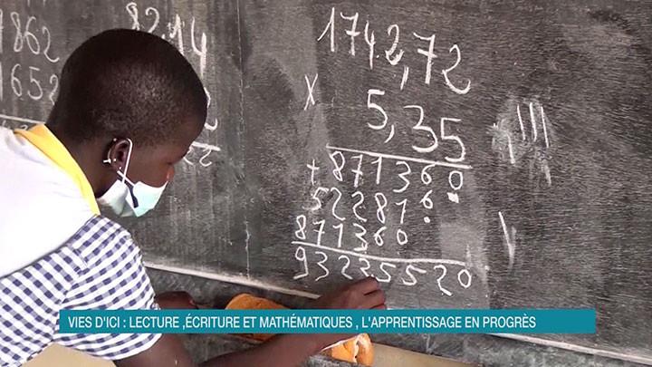 Vies d'Ici : Lecture, écriture et mathématiques, l'apprentissage en progrès