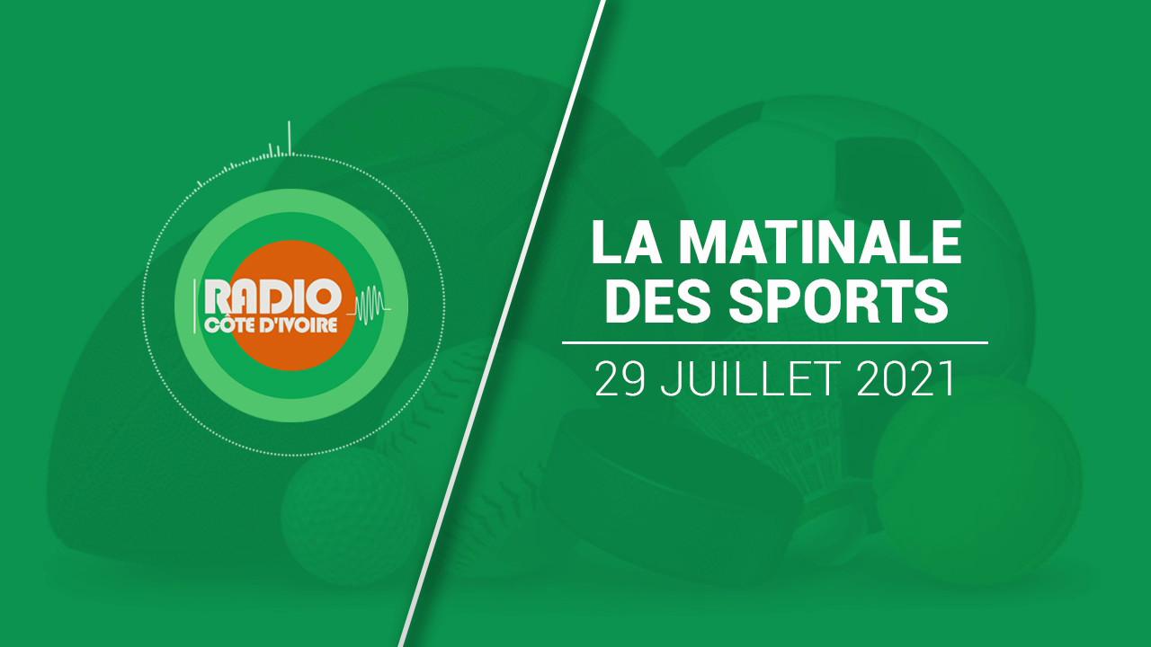 La Matinale des Sports du 29 juillet 2021